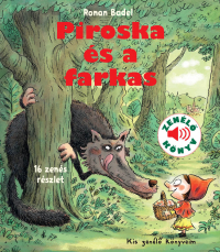 Piroska és a farkas - Kis zenélő könyveim