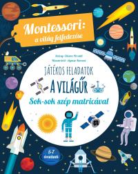 Első könyvem a világűrről - Montessori: A világ felfedezése - Sok színes matricával