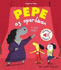 Pepe az operában