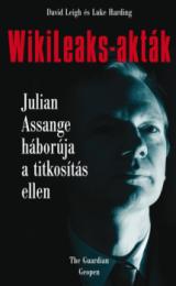 WikiLeaks-akták - Julian Assange háborúja a titkosítás ellen