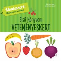 Veteményeskert - Első könyvem - Montessori