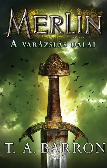 Merlin 2. könyv A varázslás dalai