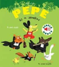 Pepe és a zenekar
