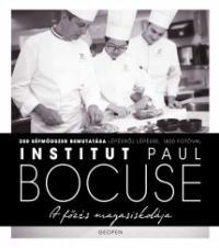 A főzés magasiskolája - Paul Bocuse Intézet - Larousse