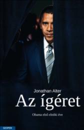 Az ígéret / Obama első elnöki éve